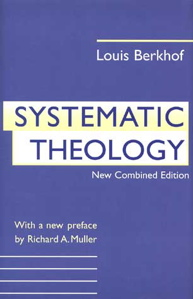 Free on PDF: Systematic Theology by Louis Berkhof