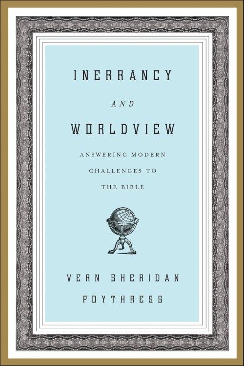 InerrancyAndWorldview