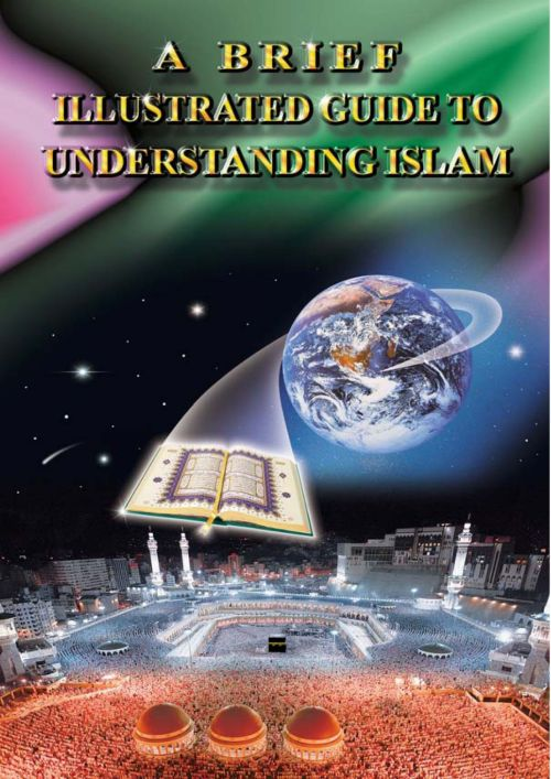 Brief_Illustrated_Guide_To_Understanding_Islam