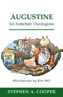 Augustine for Armchair theologian