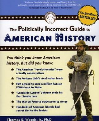 Politically Incorrect Guide to History