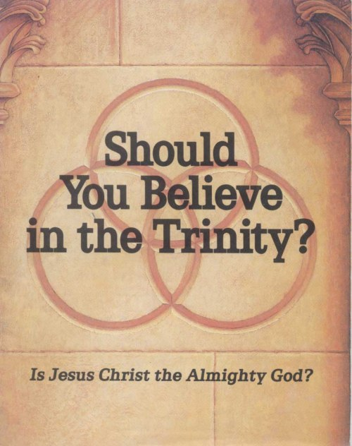 Should you believe in the Trinity JW