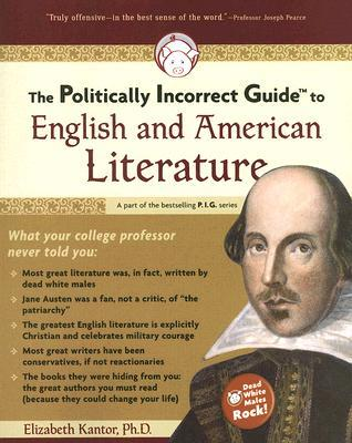 Politically Incorrect Guide to American Literature