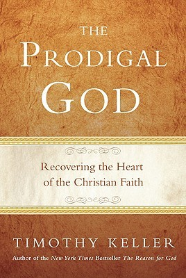 Prodigal God Tim Keller