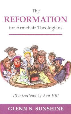 Reformation for Armchair Theologian