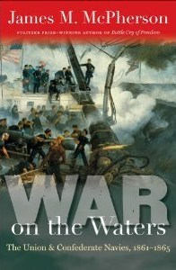 War on the Waters Union and Confederate Navies