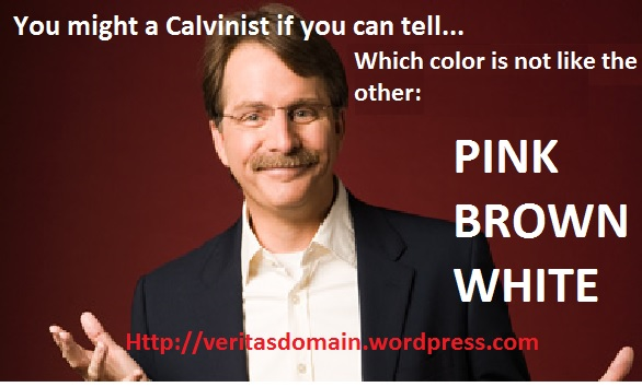 foxworthy calvinist another calvinist humor meme (colors) the domain for truth