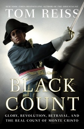 The Black Count the Real Count of Monte Cristo