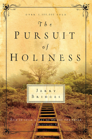 The Pursuit of Holiness book Jerry Bridges