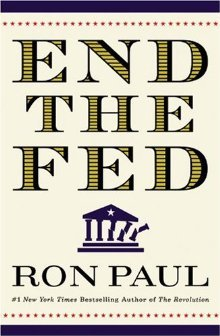 end the fed Ron Paul