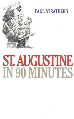 Augustine in 90 Minutes