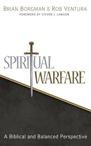 Spiritual Warfare A Biblical and Balanced Perspective