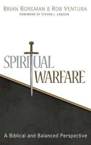 Spiritual Warfare A Biblical and Balanced Perspective