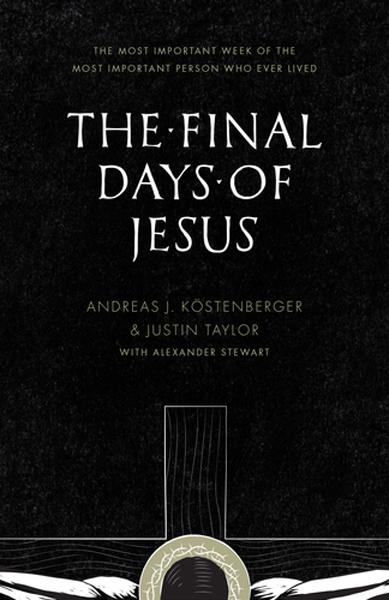 Final-Days-of-Jesus