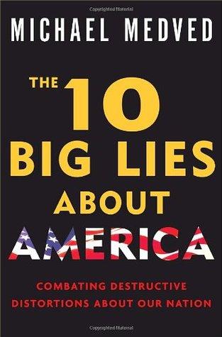 10 Big Lies America Medved