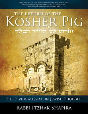 Return of the Kosher Pig , by Tzahi Shapira