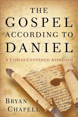 The Gospel According to Daniel Chapell