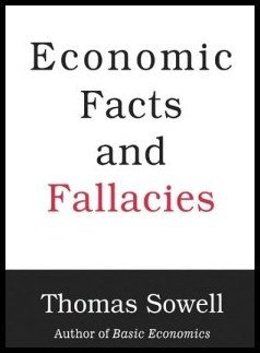 Economic Facts and Fallacies Sowell