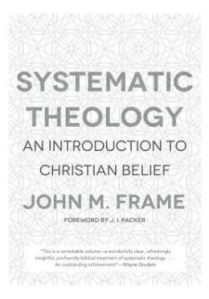 frame systematic theology