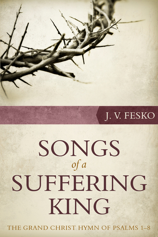 Song of a Suffering King Fesko