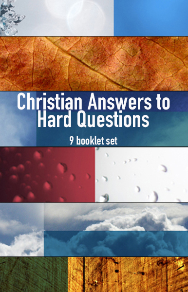 Christian Answers to Hard Questions