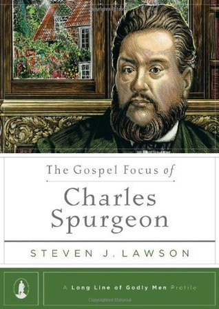 THe Gospel Focus of Spurgeon