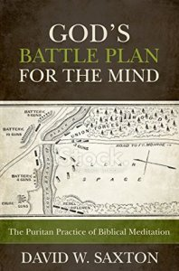 God Battle plan for the mind david saxton