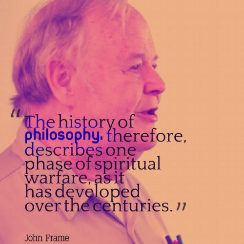 John Frame quote cover history of philosophy