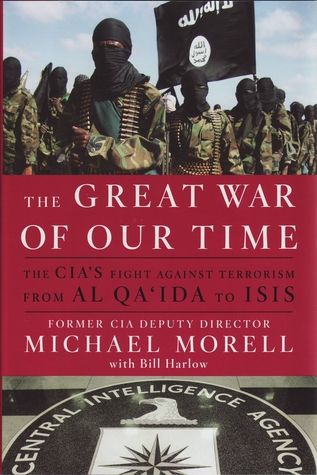 The Great War of Our Time CIA Michael Morell