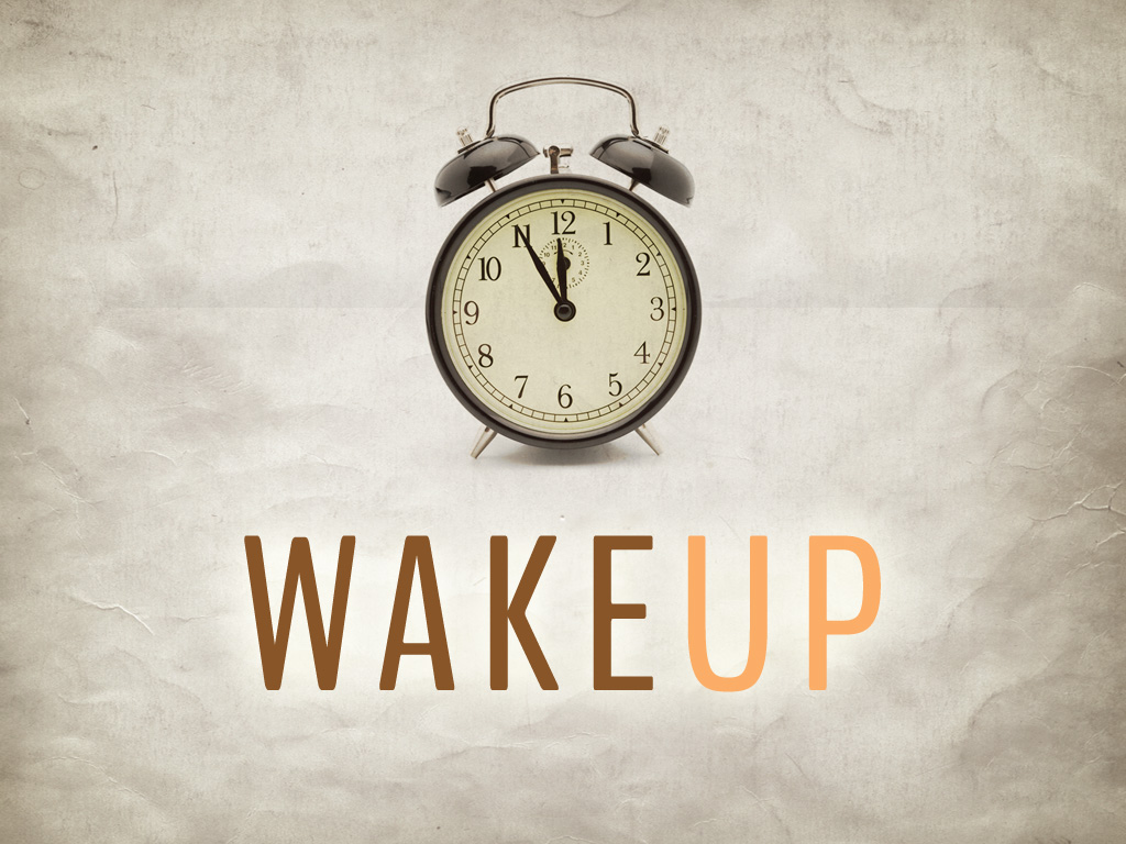 """Résultat de recherche d'images pour """"wake up"""""""