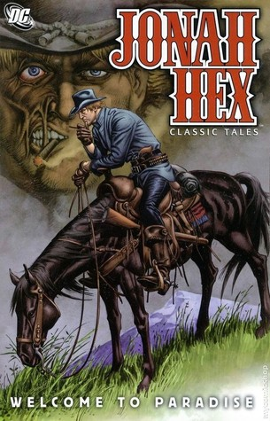 Jonah Hex Classic Tales Welcome to Paradise