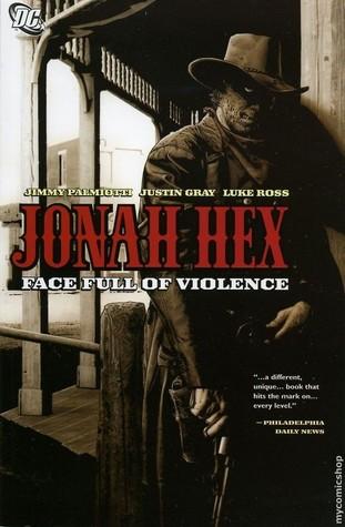 Jonah Hex Volume 1 Face Full of Violence