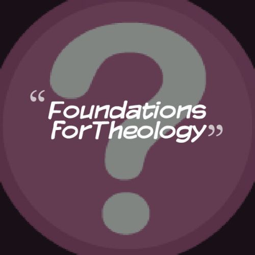 Foundations for theology