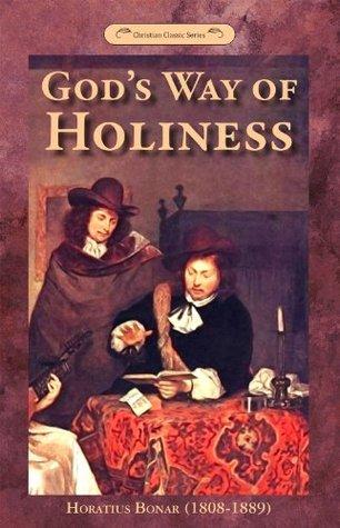 God's Way of Holiness Horatius Bonar