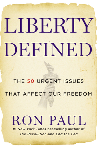 Liberty Defined Ron Paul