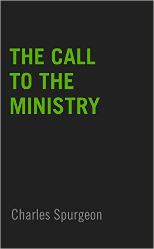 The Call to the Ministry Kindle Edition