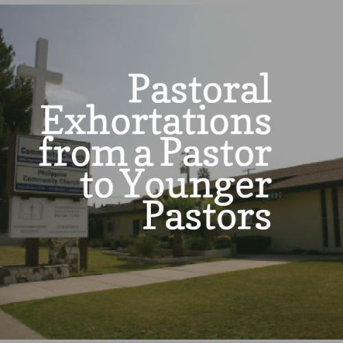 pastor ed exhortation to younger pastors