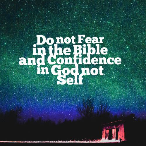 Do not fear quick bible thought