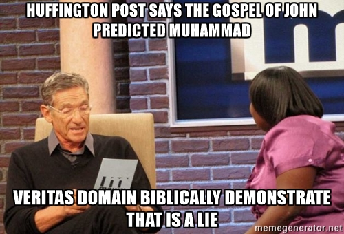 Huff Po Jesus predicted Muhammad Veritas Domain show it is a lie