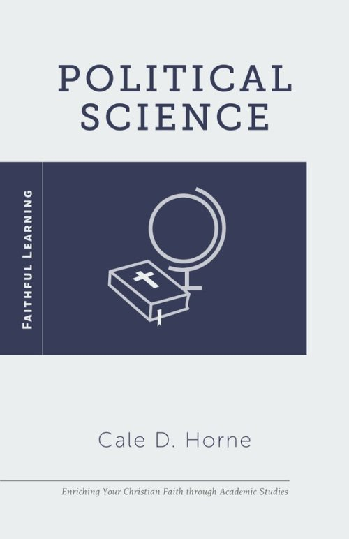 Political Science by Cale Horne