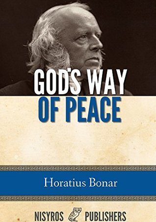 God's Way of Peace by Horatius Bonar