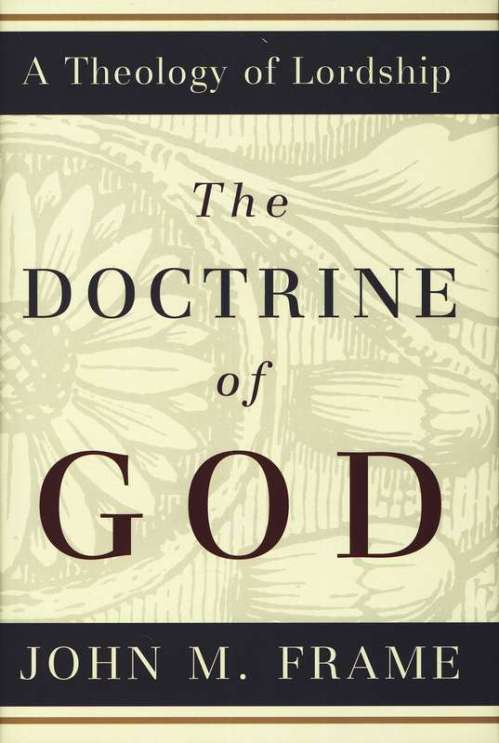 Doctrine of God John Frame