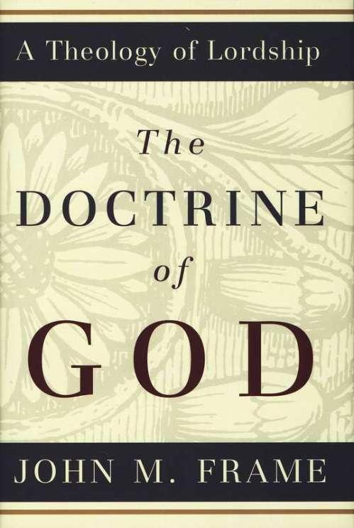 Doctrine of God John Frame