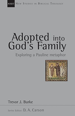 Adopted into God's Family Trevor Burke