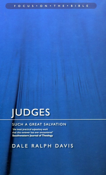 judges-such-a-great-salvation-by-dale-ralph-davis
