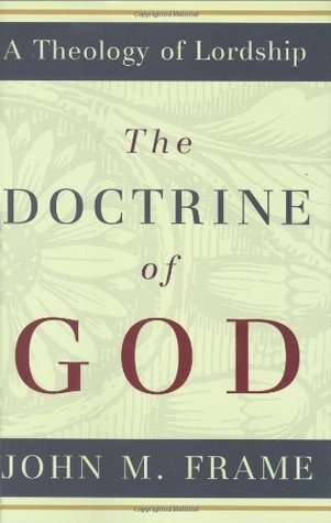 the-doctrine-of-god-by-john-frame