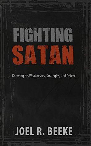 fighting-satan-joel-beeke