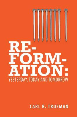 reformation-yesterday-today-and-tomorrow