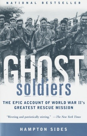 ghost-soldiers-the-epic-account-of-world-war-ii-greatest-rescue-mission