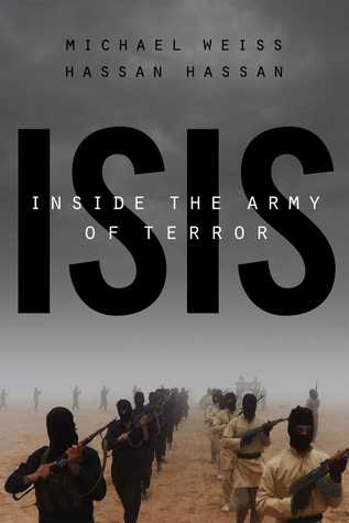 isis-inside-the-army-of-terror-weiss-hassan